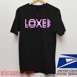Loved Lower T shirt