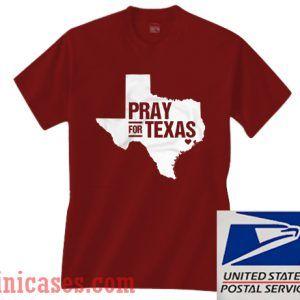 Pray For Texas 1 T shirt