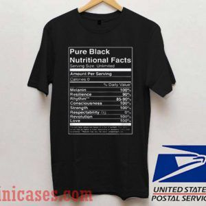 Pure Black Nutritional Facts Black T shirt