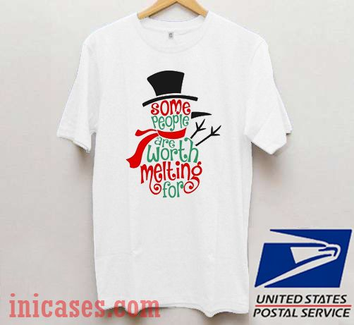 Some People Are Worth Melting For Christmas Winter T shirt