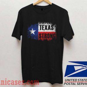 Texas Strong 1 T shirt