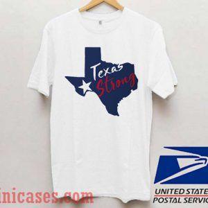 Texas Strong 6 T shirt