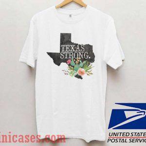 Texas Strong Flower T shirt