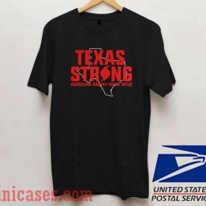 Texas strong hurricane harvey relief drive T shirt