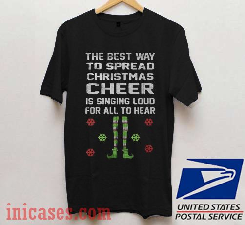 Ugly Christmas The Best Way To Spread Christmas Cheer T shirt