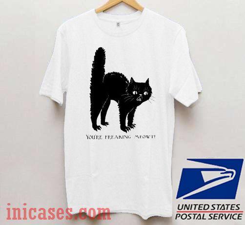 You're Freaking Meowt Halloween T shirt
