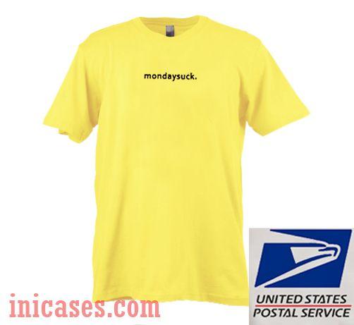 Mondaysuck T shirt