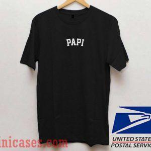 Papi T shirt
