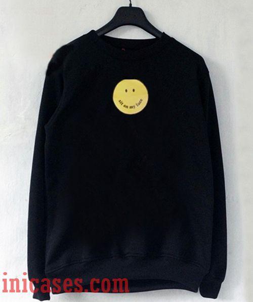 Sit On My Face Smiley Sweatshirt Men And Women