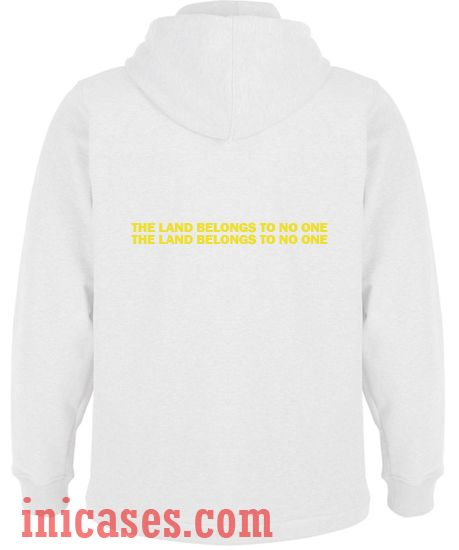 The Land Belongs To No One Rainbow Hoodie pullover