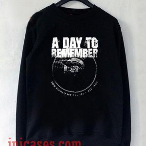 A Day To Remember You Ruined My Favorite Record Sweatshirt Men And Women