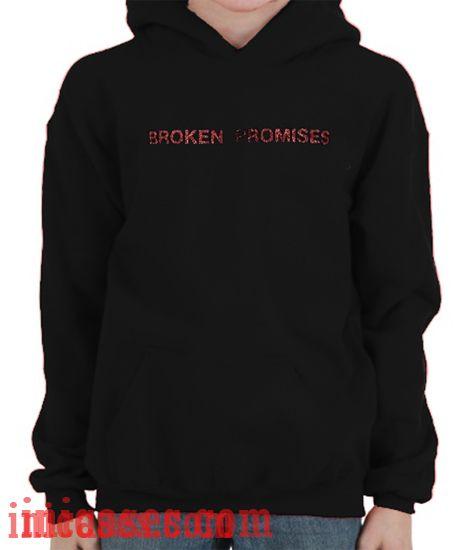 Broken Promises Hoodie pullover