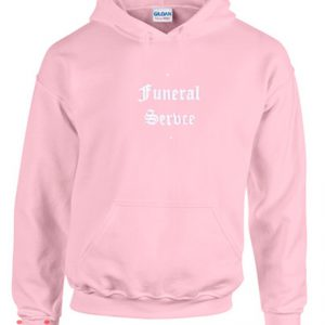Funeral Service Hoodie pullover