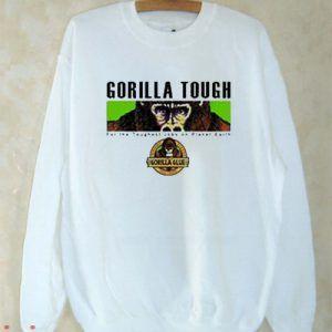 Gorilla Glue Sweatshirt Men And Women