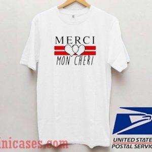 Merci Mon Cheri T shirt