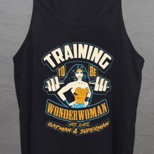 Training To Be Wonder Woman And Save Batman & Superman tank top unisex
