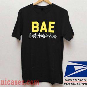 BAE Best Auntie Ever Black T shirt