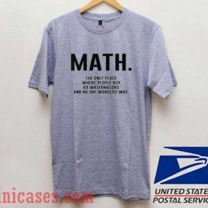 Math Quote T shirt