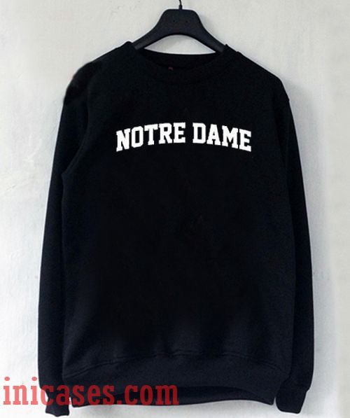 Notre Dame Sweatshirt Men And Women