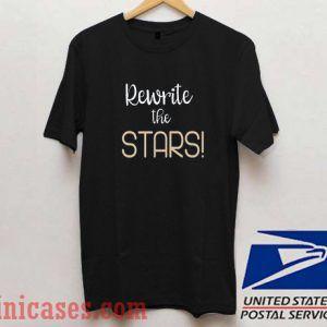 Rewrite the stars T shirt