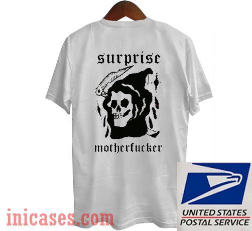 Surprise Motherfucker T shirt