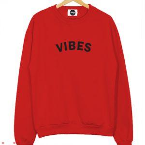 Vibes Red Sweatshirt Men And Women