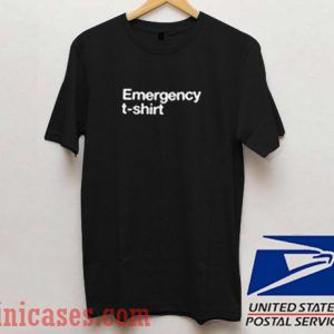 Emergency T shirt