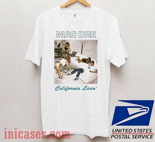 Mac Dre California Livin T shirt