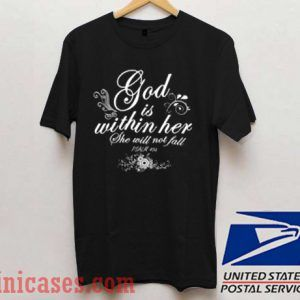 God Is Within Her She Will Not Fall T shirt
