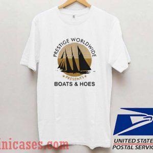 Prestige Worldwide Boats And Hoes T shirt