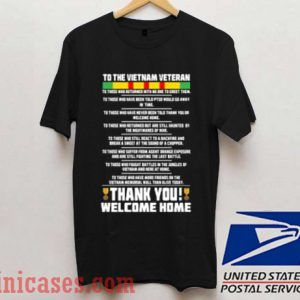 To The Vietnam Veteran T shirt