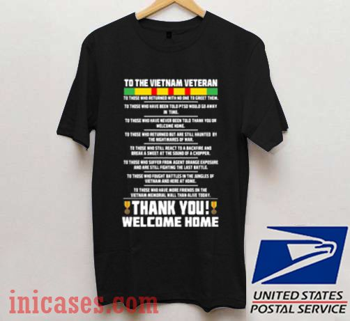 To The Vietnam Veteran T Shirt