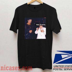 Trust No Bitch Selena Archives T shirt