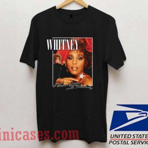 Whitney Wanna Dance T shirt