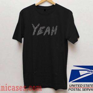Yeah T shirt