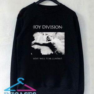 Joy Division Love Will Tear Us Apart Sweatshirt Men And Women