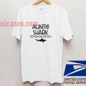 Auntie shark do do do T shirt
