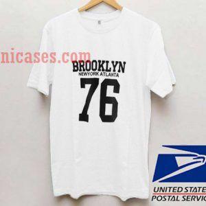 Brooklyn Newyork Atlanta 76 T shirt