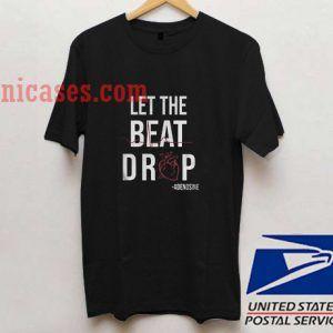 Let the beat drop Adenosine T shirt