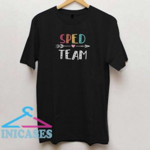 SPED TEAM CUTE COLORFUL T Shirt