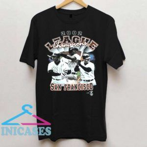 2002 league champions san francisco giants T Shirt