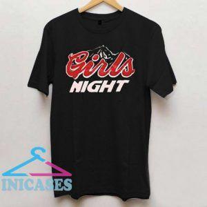 Girls Night T Shirt