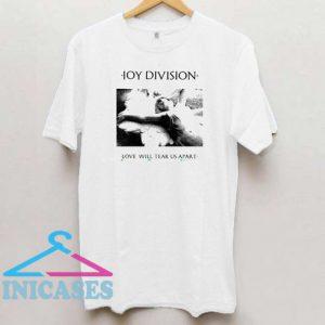 Joy Division Love Will Tear Us Apart T Shirt
