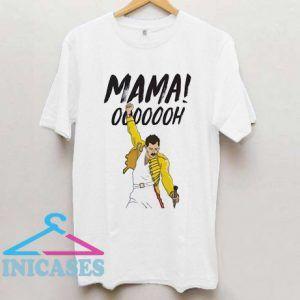 Bohemian Rhapsody Mama Oh T Shirt