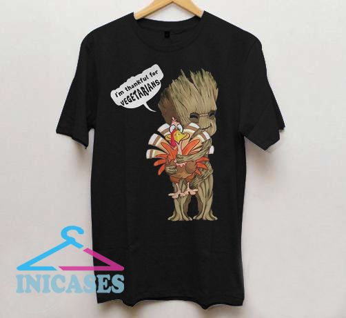 Groot Hug Turkey I'm Thankful For Vegetarians T Shirt