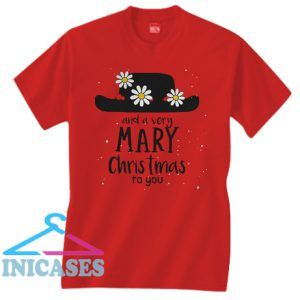 Hat And A Very Mary Christmas To You T Shirt