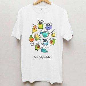 Lovebird Birb's Daily To Do T Shirt