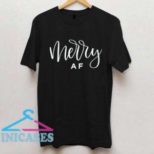 Merry Af Funny Christmas Black T Shirt
