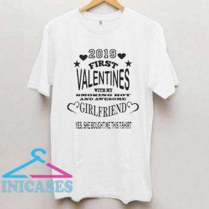 2019 First valentines Girlfriend T Shirt