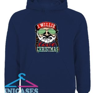 Willie Nelson I willie love Christmas Hoodie pullover